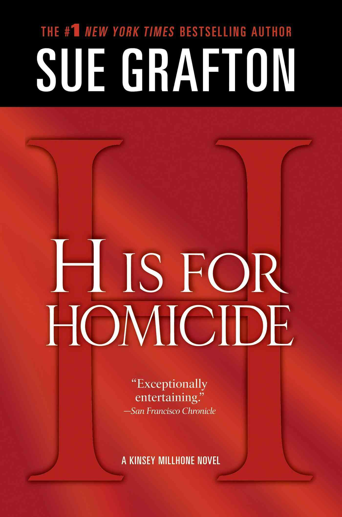 'H' Is for Homicide By Grafton, Sue
