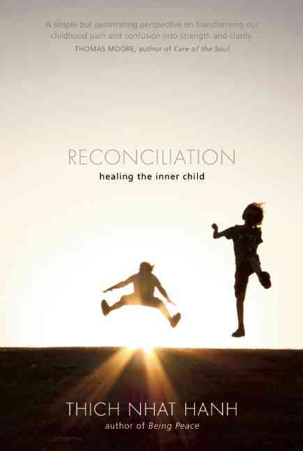 Reconciliation By Nhat Hanh, Thich